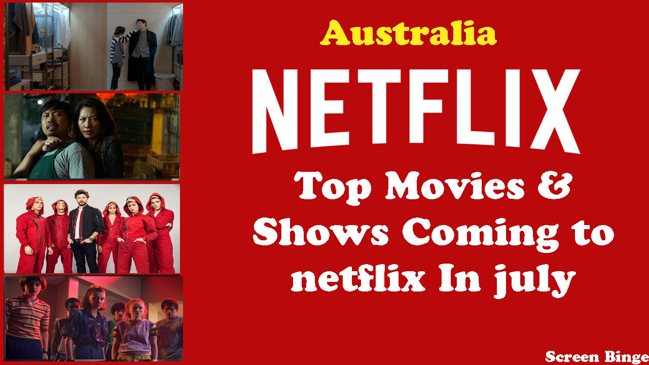 What's New on Netflix Australia to Watch in July 2019