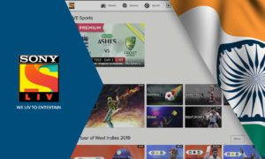 How to Watch SonyLIV Outside India from Anywhere