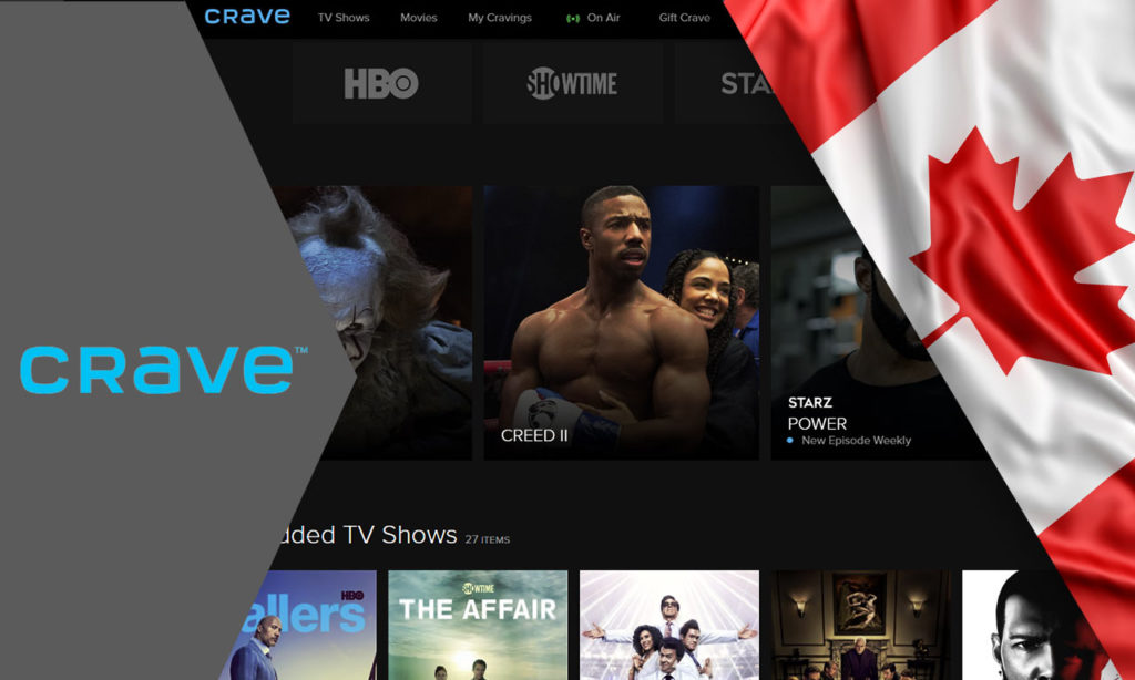 Watch CraveTV Outside Canada From Anywhere