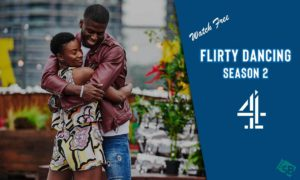 Watch Flirty Dancing Online Series 2: Cast, Episode & More