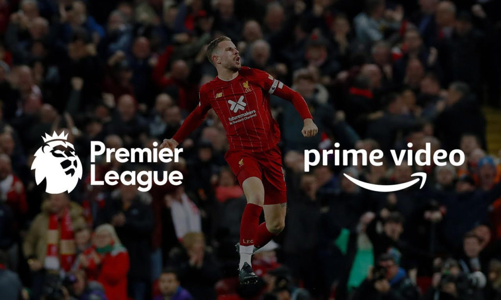 Live Stream Premier League on Amazon Prime Video from Anywhere