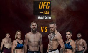 How to Watch UFC 246 Live Online from Anywhere Abroad